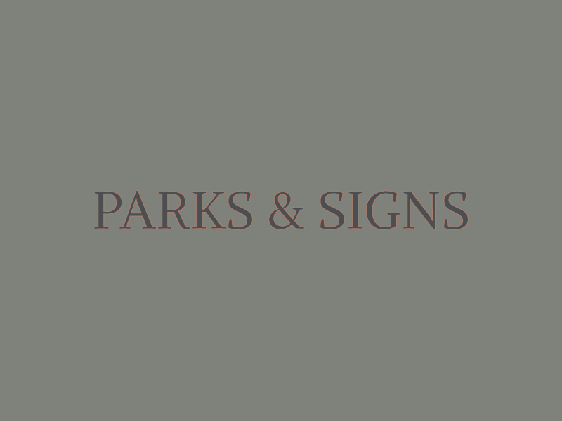 Parks & Signs